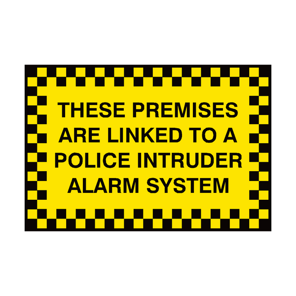Premises Linked To Police Sign | PVC Safety Signs