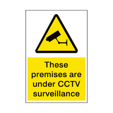 Premises Under Surveillance Sign | PVC Safety Signs