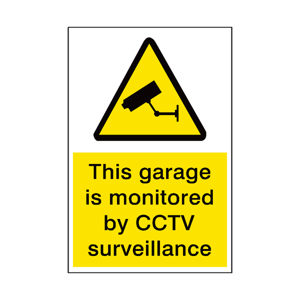 Garage Monitored By CCTV Security Sign - PVC Safety Signs