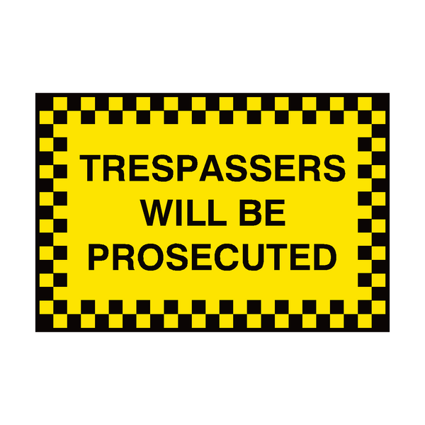 Trespassers Security Sign - PVC Safety Signs
