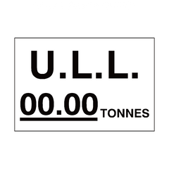 ULL Tonnes Sign White Custom Weight | PVC Safety Signs | Health and Safety Signs