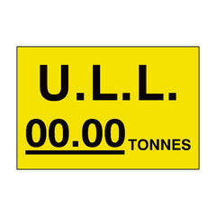 ULL Tonnes Sign Yellow Custom Weight | PVC Safety Signs | Health and Safety Signs
