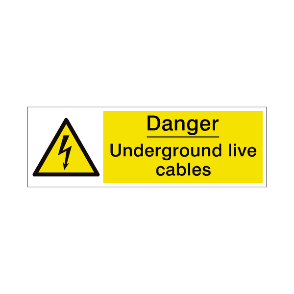 Underground Cables Safety Sign | PVC Safety Signs