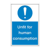 Unfit For Human Consumption Sign | PVCSafetySigns.co.uk
