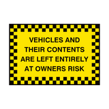 Contents Left At Own Risk Sign | PVC Safety Signs