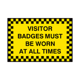 Visitor Badges Must Be Worn Sign | PVCSafetySigns.co.uk