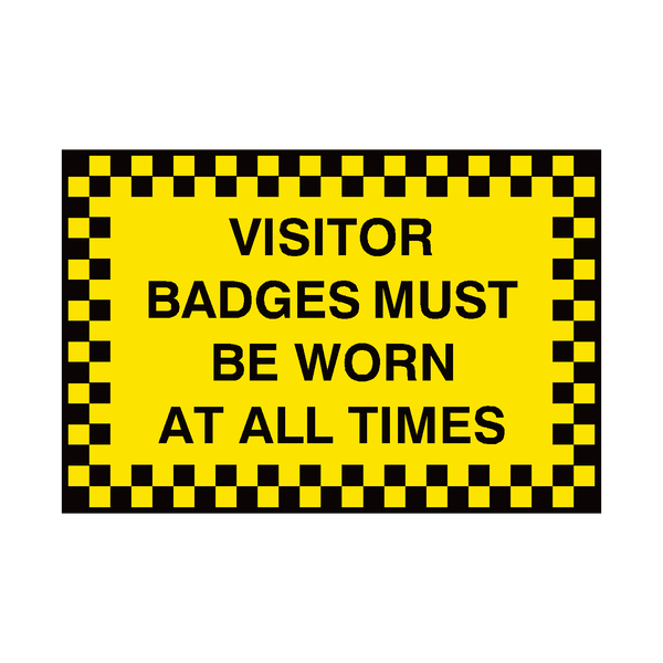 Visitor Badges Must Be Worn Sign | PVC Safety Signs