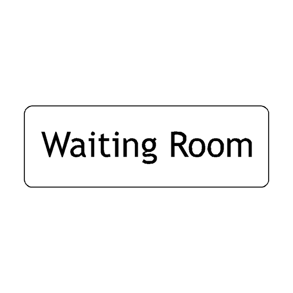 Waiting Room Door Sign | PVC Safety Signs