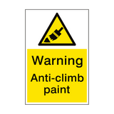 Warning Anti Climb Paint Sign Portrait | PVC Safety Signs