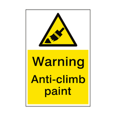 Warning Anti Climb Paint Sign Portrait | PVC Safety Signs | Health and Safety Signs