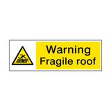 Warning Fragile Roof Sign | PVCSafetySigns.co.uk