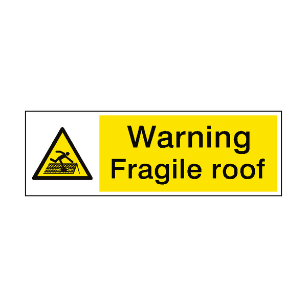Warning Fragile Roof Sign - PVC Safety Signs