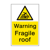 Warning Fragile Roof Sign Portrait | PVCSafetySigns.co.uk