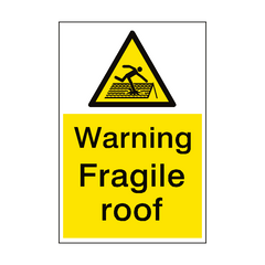 Warning Fragile Roof Sign Portrait | PVC Safety Signs | Health and Safety Signs