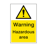 Warning Hazardous Area Sign Portrait | PVC Safety Signs