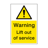 Lift Out Of Service Sign Portrait | PVCSafetySigns.co.uk