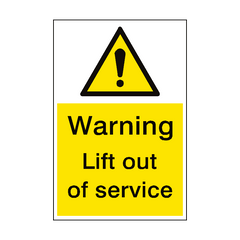 Lift Out Of Service Sign Portrait | PVC Safety Signs | Health and Safety Signs