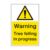Warning Tree Felling Sign Portrait | PVC Safety Signs