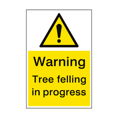 Warning Tree Felling Sign Portrait | PVC Safety Signs | Health and Safety Signs