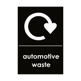 Automotive Waste Sign - PVC Safety Signs