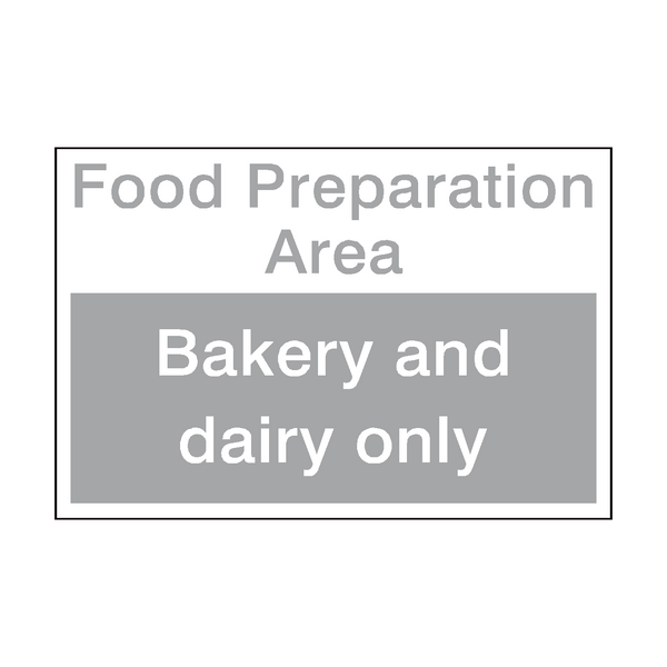 Bakery And Dairy Area Sign | PVCSafetySigns.co.uk