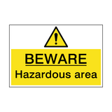 Beware Hazardous Area Sign | PVCSafetySigns.co.uk