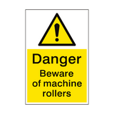 Beware Of Machine Rollers Sign - PVC Safety Signs