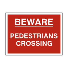 Beware Pedestrians Crossing Sign | PVC Safety Signs | Health and Safety Signs