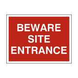 Beware Site Entrance Sign - PVC Safety Signs