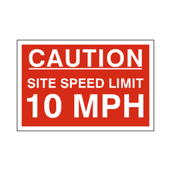 10 Mph Site Speed Limit Sign - PVC Safety Signs | Safety Signs Specialists