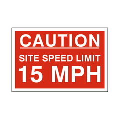 15 Mph Site Speed Limit Sign | PVC Safety Signs | Health and Safety Signs