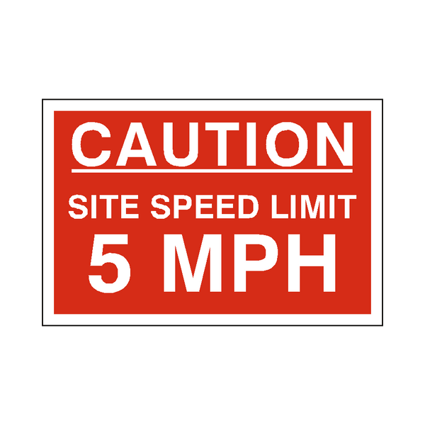 5 Mph Site Speed Limit Sign | PVC Safety Signs