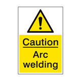 Caution Arc Welding Sign - PVC Safety Signs