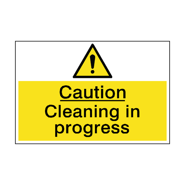 Caution Cleaning In Progress Sign - PVC Safety Signs