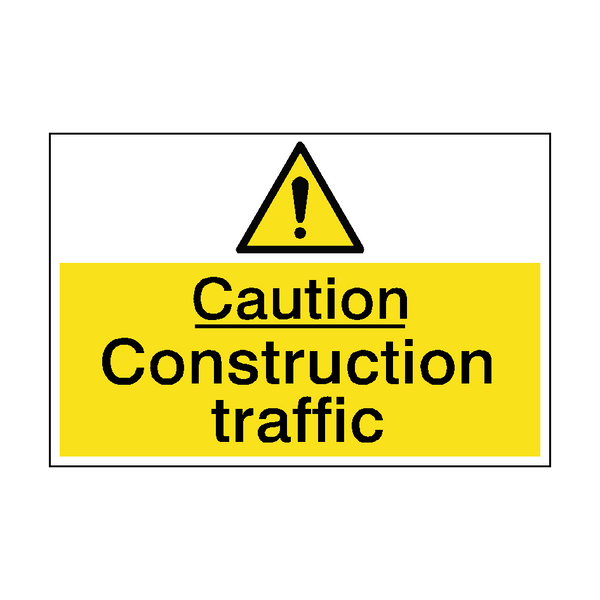 Caution Construction Traffic Sign | PVC Safety Signs