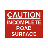 Incomplete Road Traffic Sign - PVC Safety Signs