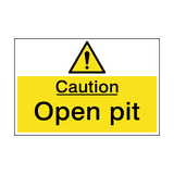 Caution Open Pit Hazard Sign | PVC Safety Signs