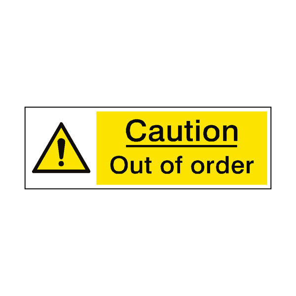 Caution Out Of Order Hazard Sign | PVC Safety Signs