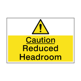 Caution Reduced Headroom Sign | PVC Safety Signs