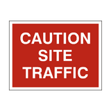 Caution Site Traffic Sign - PVC Safety Signs