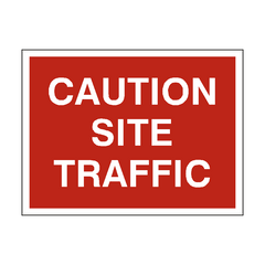 Caution Site Traffic Sign | PVC Safety Signs | Health and Safety Signs