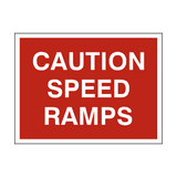 Caution Speed Ramps Sign | PVCSafetySigns.co.uk