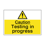 Caution Testing In Progress Hazard Sign | PVCSafetySigns.co.uk
