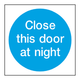 Close This Door At Night Sign - PVC Safety Signs