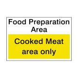 Cooked Meat Area Sign | PVCSafetySigns.co.uk
