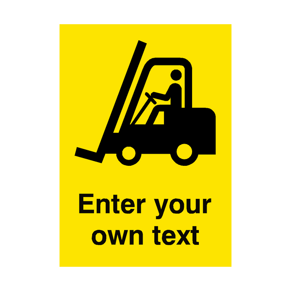Custom Text Forklift Truck Safety Poster | PVCSafetySigns.co.uk