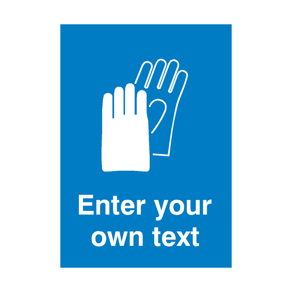 Custom Text Hand Protection Safety Poster | PVCSafetySigns.co.uk