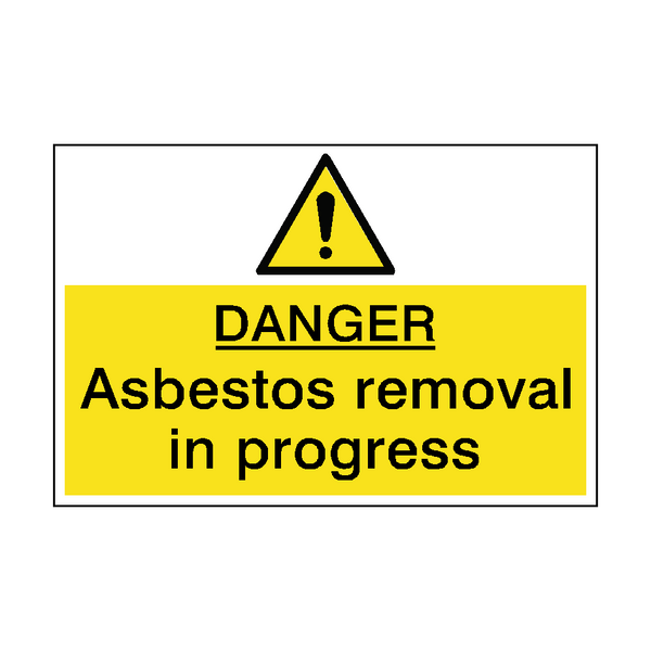 Danger Asbestos Removal Hazard Sign - PVC Safety Signs