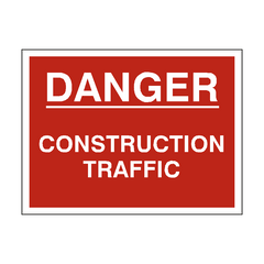 Danger Construction Traffic Sign | PVC Safety Signs | Health and Safety Signs