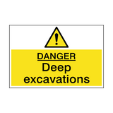 Danger Deep Excavations Hazard Sign | PVC Safety Signs